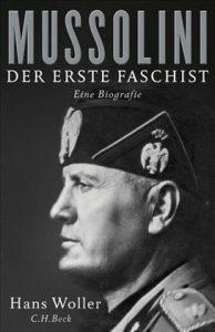 Mussolini Der erste Faschist